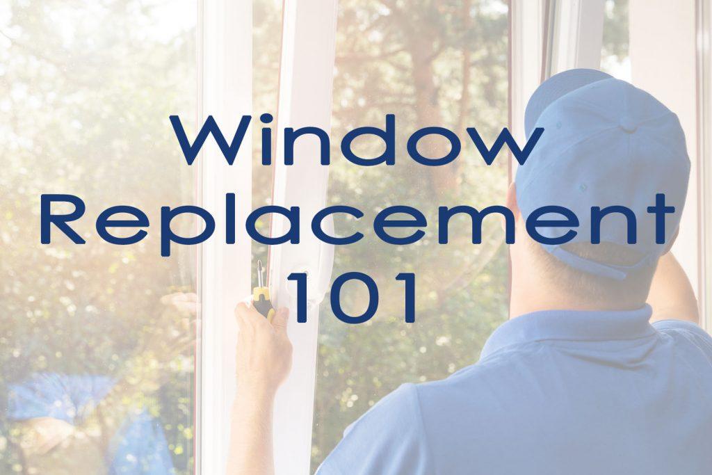 window replacement basics