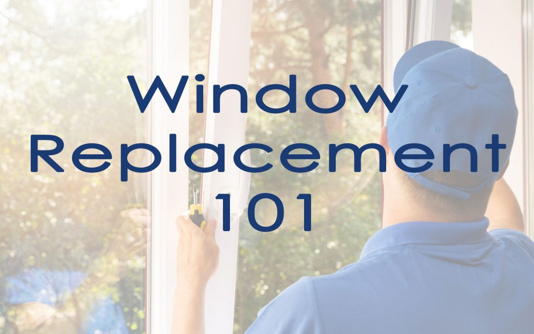 The Basics of Window Replacement