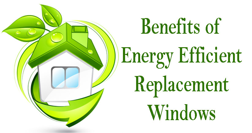 energy efficient replacement windows